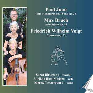 Juon, Bruch and Voigt: Trios for Flute, Cello and Piano