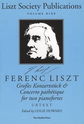 Grosses Konzertstuck and Concerto Pathetique for Two Pianofortes