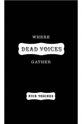 Where the Dead Voices Gather