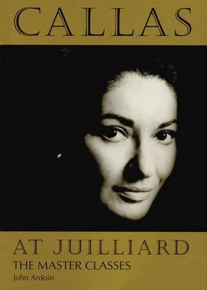 Callas at Juilliard: The Master Classes