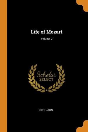 Life of Mozart; Volume 2