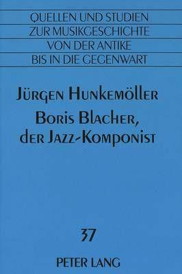 Boris Blacher, Der Jazz-Komponist