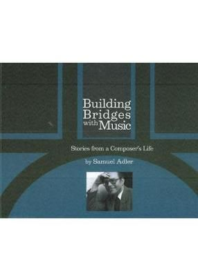 Building Bridges With Music - Stories from a Composer`s Life