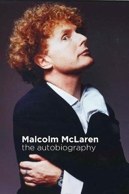 Malcolm McLaren: Autobiography