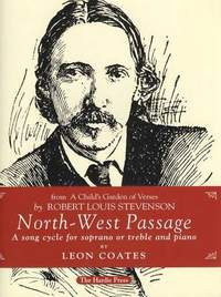 North-West Passage: Song Cycle for Soprano or Treble and Piano