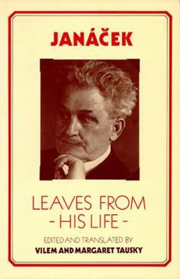Janacek: Leaves from His Life
