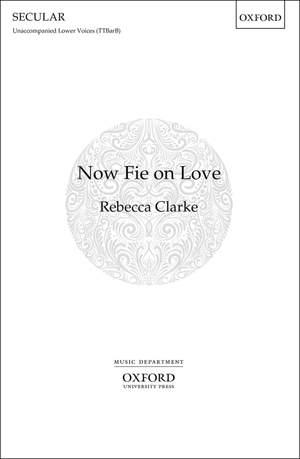 Now fie on love