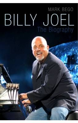 Billy Joel: The Biography