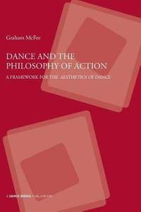 Dance and the Philosophy of Action