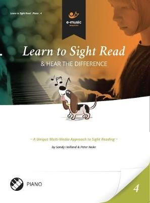 Learn to Sight Read: Piano Book 4: & Hear the Difference