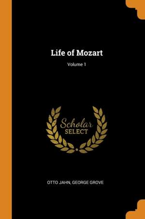 Life of Mozart; Volume 1