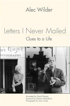 Letters I Never Mailed: Clues to a Life: 35