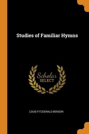 Studies of Familiar Hymns