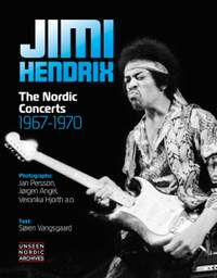 Jimi Hendrix: The Nordic Concerts 1967 - 1970