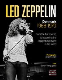 Led Zeppelin: Denmark 1968 - 1970