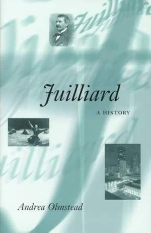 Juilliard: A History