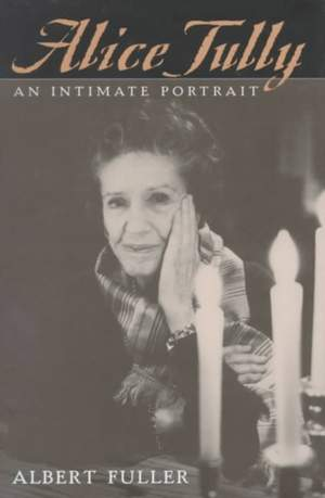 Alice Tully: An Intimate Portrait