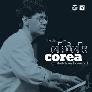 The Definitive Chick Corea on Stretch and Concord Product Image