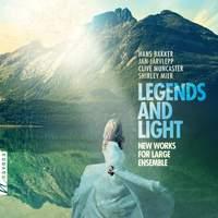 Legends & Light: New Works for Large Ensemble