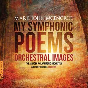 My Symphonic Poems: Orchestral Images