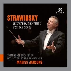 Stravinsky: Le sacre du printemps & L'oiseau de feu