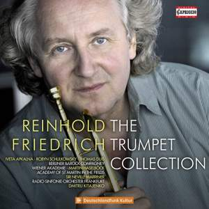 Reinhold Friedrich - The Trumpet Collection