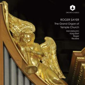 Roger Sayer: The Grand Organ of Temple Church Product Image