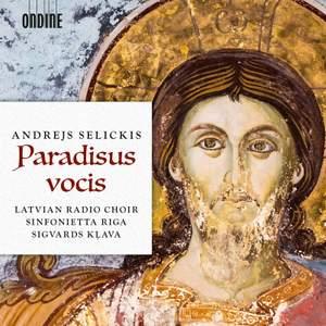 Andrejs Selickis: Paradisus vocis Product Image