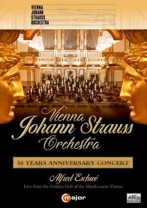 Vienna Johann Strauss Orchestra - 50 Years Anniversary Concert