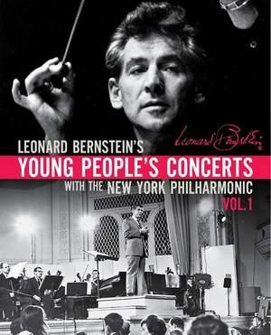Leonard Bernstein's Young People's Concerts Vol. 1