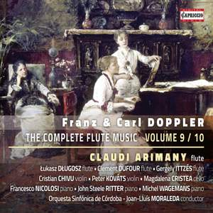Franz & Carl Doppler: The Complete Flute Music, Vol. 9