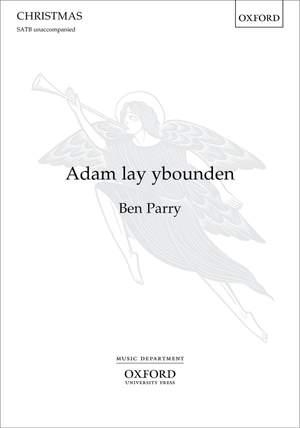 Parry, Ben: Adam lay ybounden