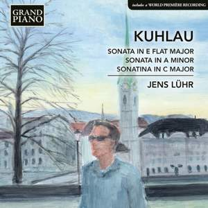 Kuhlau: Sonata in E flat major, Sonata in A minor & Sonatina in C major