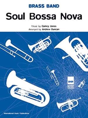 Jones, Quincy: Soul Bossa Nova (brass band sc&pts)