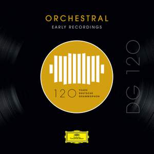 DG 120 – Orchestral: Early Recordings Product Image