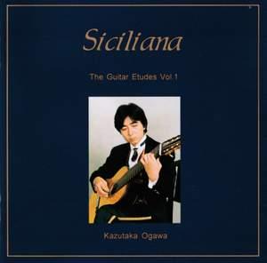 The Guitar Etudes, Vol. 1: Siciliana