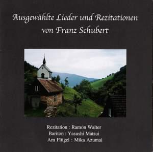 Ausgewählte Lieder und Rezitationen von Franz Schubert