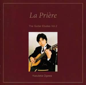 The Guitar Etudes, Vol. 2: La prière