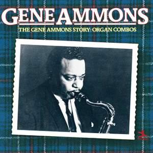The Gene Ammons Story: Organ Combos