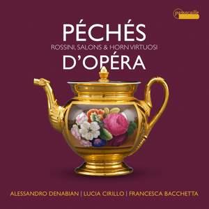 Péchés d'opéra: virtuoso pieces for Horn by Rossini