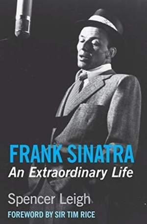 Frank Sinatra: An Extraordinary Life