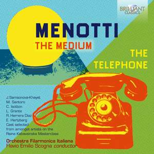 Menotti: The Medium & The Telephone