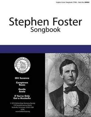 Stephen Foster: Stephen Foster Songbook