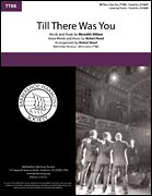 Meredith Willson: Till There Was You