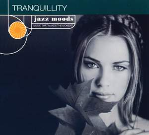 Jazz Moods: Tranquillity
