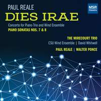 Paul Reale: Dies Irae, Piano Sonatas Nos. 7 and 8