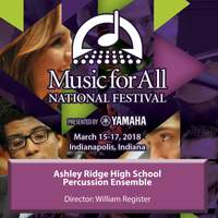 2018 Music for All National Festival (Indianapolis, IN): Ashley Ridge High School Percussion Ensemble [Live]