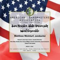 2018 American Bandmasters Association (ABA): Sam Houston State University Wind Ensemble [Live]
