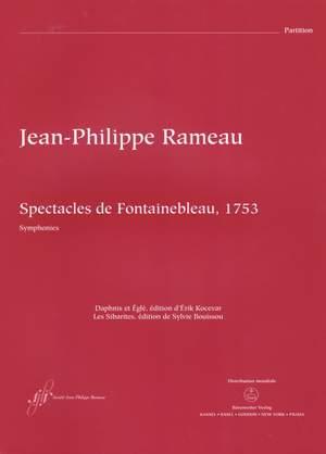 Rameau, Jean-Philippe: Spectacles de Fontainebleau