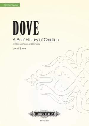 Dove, Jonathan: A Brief History of Creation (Vocal Scor)